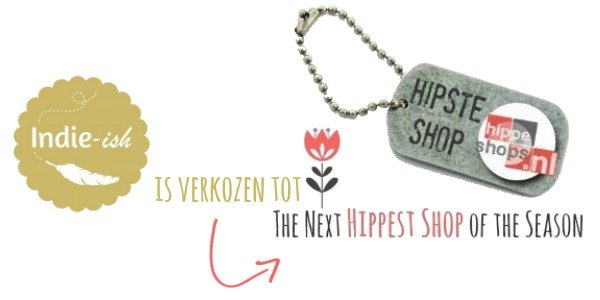 Indie-ish is verkozen tot The Next Hippest Shop of the Season