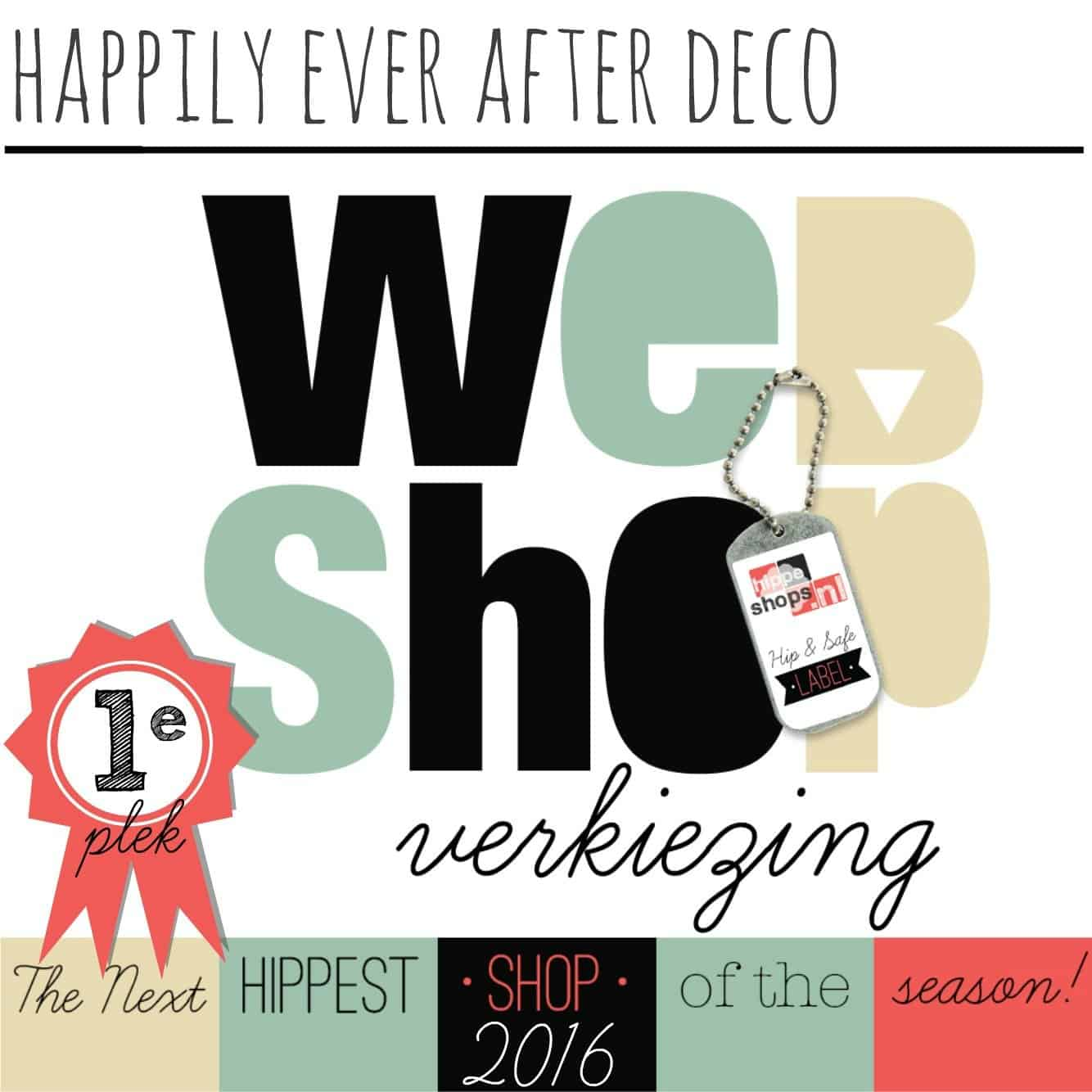 Happily Ever After Deco wint de 'Next Hippest Shop 2016 Webshopverkiezing'