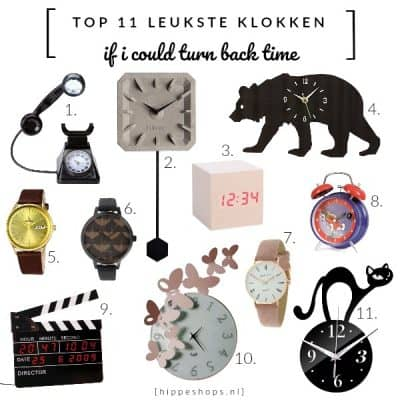 If I could turn back time … TOP 11 leukste klokken