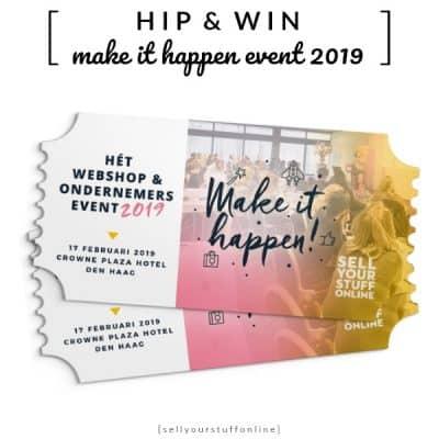 WIN: 2x tickets Make it Happen 2019 – het webshop en online ondernemers event (twv €197)