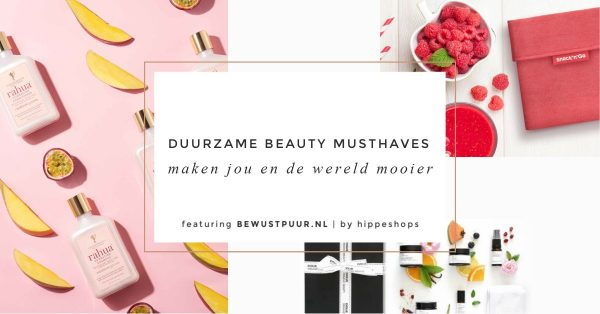 duurzame beauty musthaves