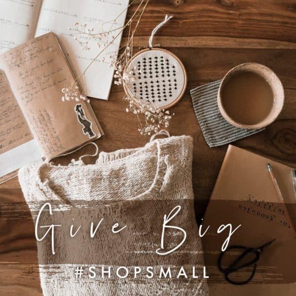 give big shop small