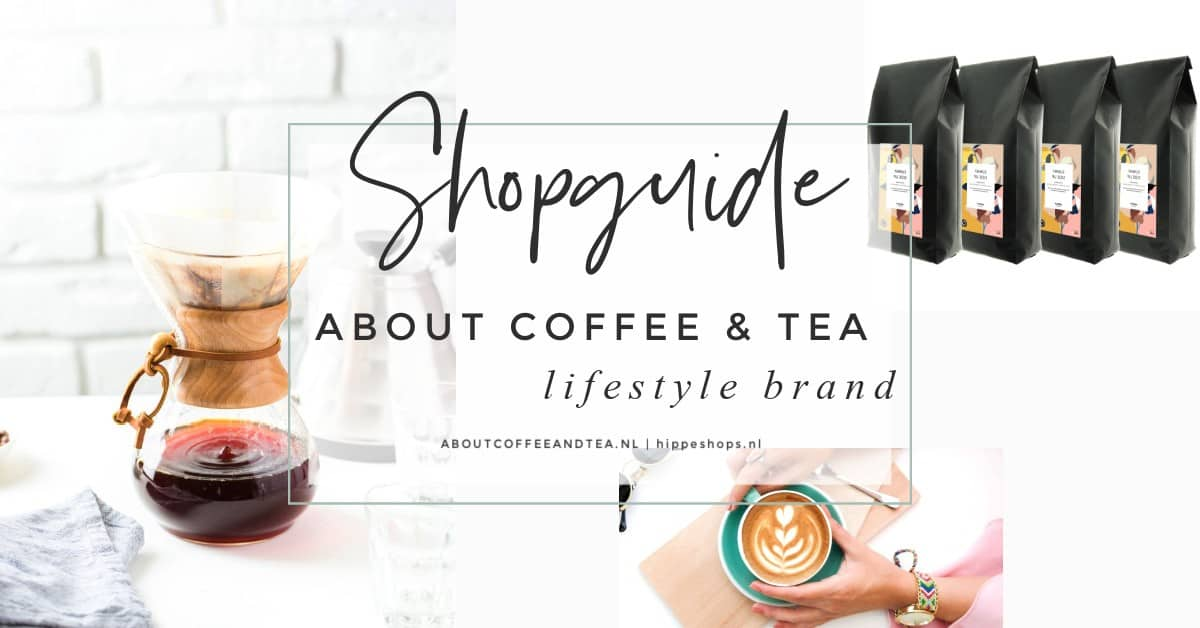 about coffee and tea hippeshops shopguide koffie thee